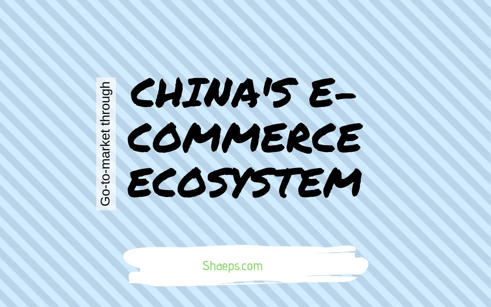 How to go to: Choosing between 5,000 Chinese e-commerce platforms